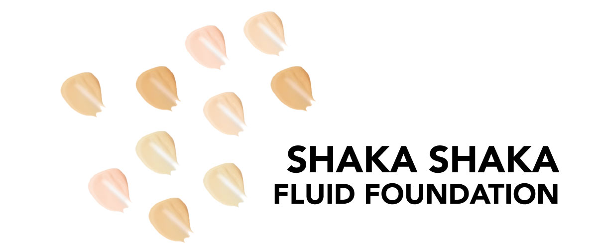 Shaka shaka FOUNDATION